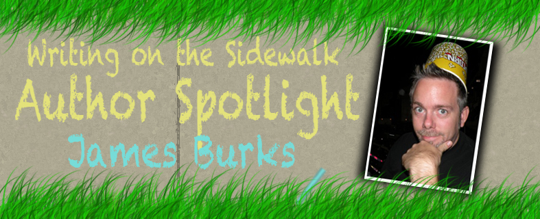 Author Spotlight And Book Giveaway James Burks Writing On The